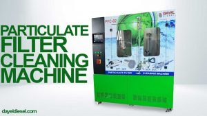 DPF Partikül Filtre Temizleme Makinesi – DAYEL DIESEL [2020]